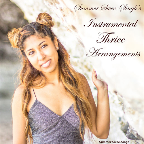 Summer Swee Singh Thrice Instrumental Arrangements